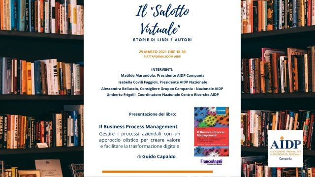AIDP CAMPANIA Il salotto virtuale. Storie di libri e autori. Il business Process Management